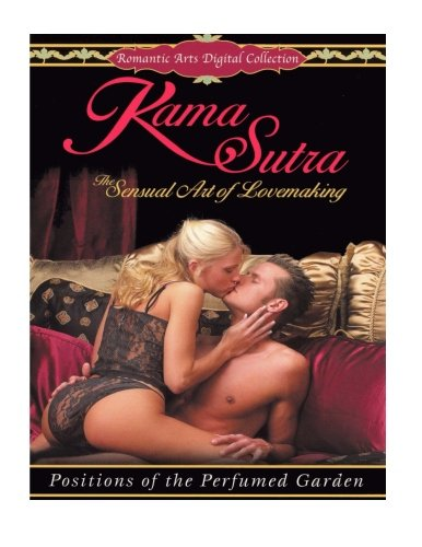9781517573911: The KAMA SUTRA [Illustrated]