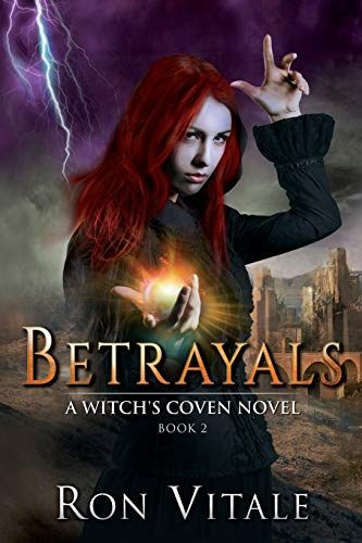 9781517574703: Betrayals (A Witch's Coven Novel ) (Volume 2)