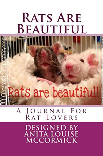 9781517575793: Rats Are Beautiful: A Journal For Rat Lovers