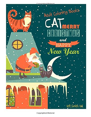 9781517577582: Adult Coloring Books Cat Merry Christmas and Happy New Year