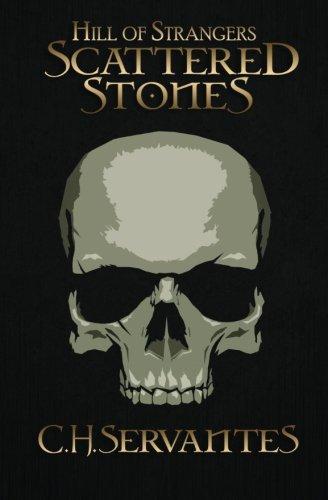 9781517579012: Hill of Strangers: Scattered Stones (Volume 1)