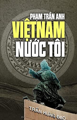 Viet nam nuoc toi (Vietnamese Edition): anh, pham tran