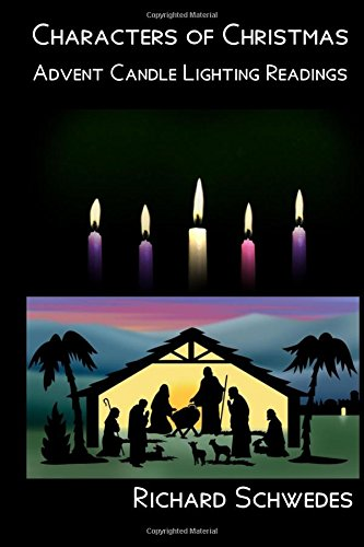 9781517581817: Characters of Christmas - Advent Candle lighting readings
