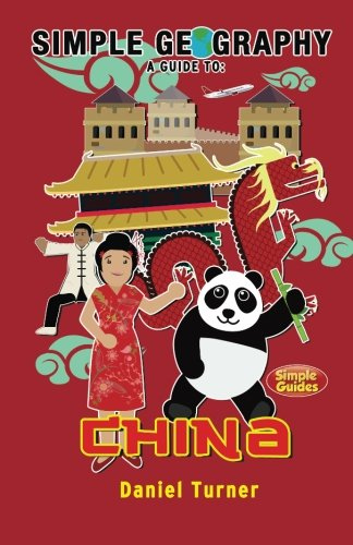 9781517583521: Simple Geography: China (Simple Guides)