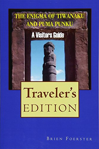 9781517583859: The Enigma Of Tiwanaku And Puma Punku: A Visitor's Guide