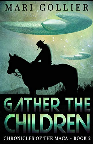 9781517585594: Gather The Children (Chronicles of the Maca) (Volume 2)