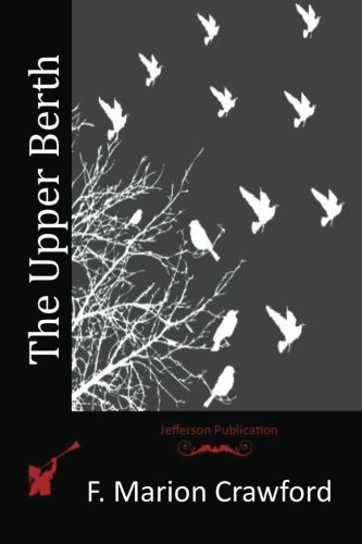 9781517586881: The Upper Berth