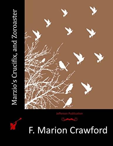 9781517588151: Marzio's Crucifix, and Zoroaster