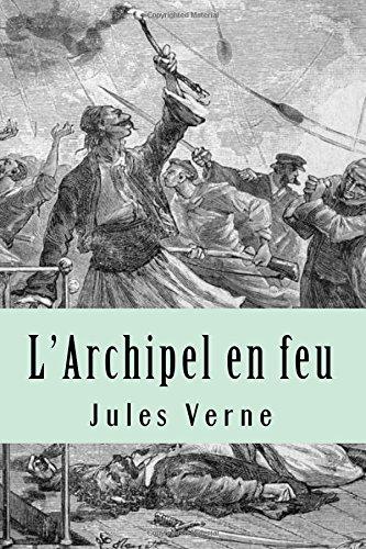 9781517589196: L'Archipel en feu (French Edition)