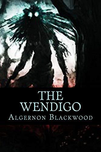 9781517590048: The Wendigo
