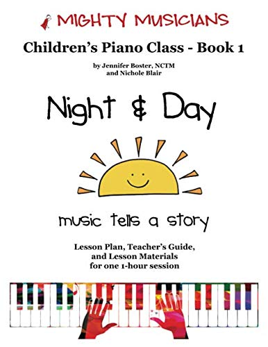 9781517590086: Night & Day: Mighty Musicians Piano Class (Volume 1)