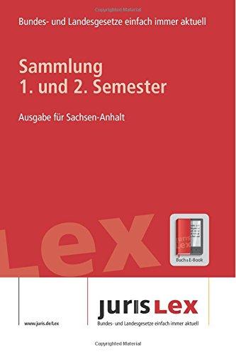 9781517590260: Sammlung 1.+2. Semester - Ausgabe f�r Sachsen-Anhalt, Rechtsstand: 29.09.2015: Bundes- und Landesrecht einfach immer aktuell: Volume 2 (juris Lex ST)