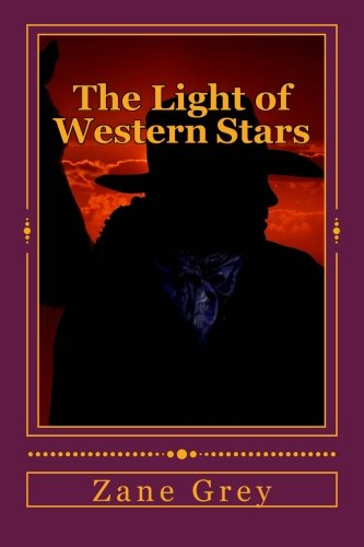 9781517591434: The Light of Western Stars