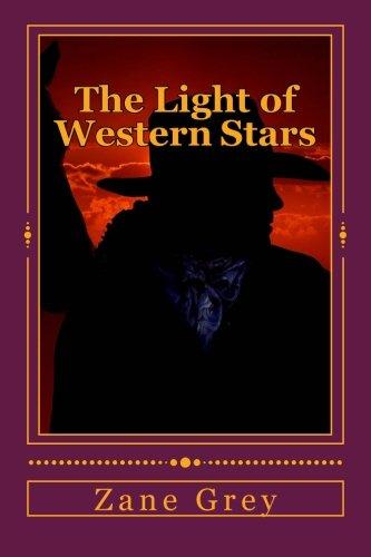 9781517591434: The Light of Western Stars