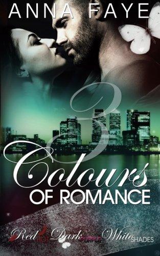 9781517591465: 3 Colours of Romance: Red Hot, Dark Purple, White Shades (Sammelband) (Volume 1) (German Edition)