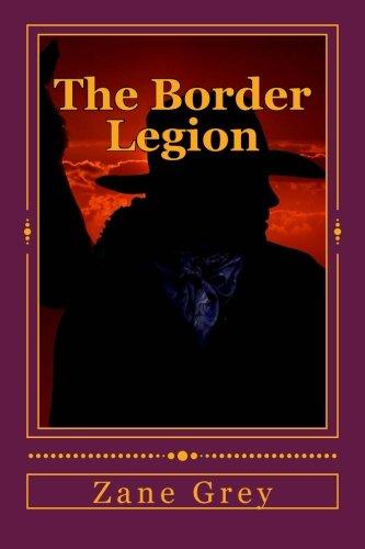 9781517591687: The Border Legion