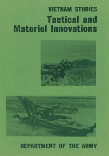 Tactical and Materiel Innovations (Vietnam Studies): Hay, Jr., Lieutenant