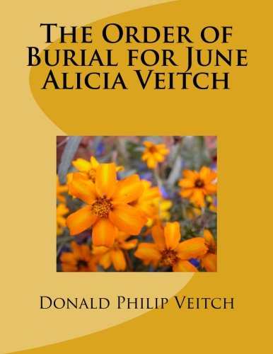 9781517592806: The Order of Burial for June Alicia Veitch