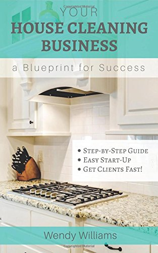 9781517595142: Your House Cleaning Business, A Blueprint For Success