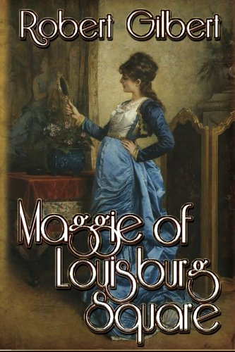 Maggie of Louisburg Square: Gilbert, Robert