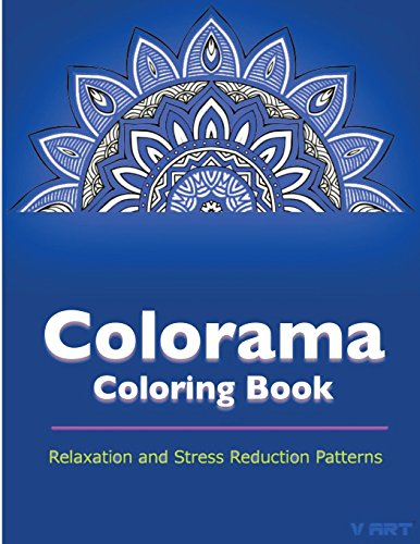 9781517595791: Colorama Coloring Book: Relaxation & Stress Relieving Patterns (Volume 6)