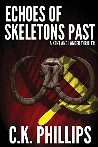 9781517595937: Echoes of Skeletons Past (Kents/Lander Series) (Volume 2)