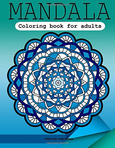 9781517597283: Mandala coloring book for adults: Stress Relieving Patterns : Creative Publishing - Coloring Books For Adults