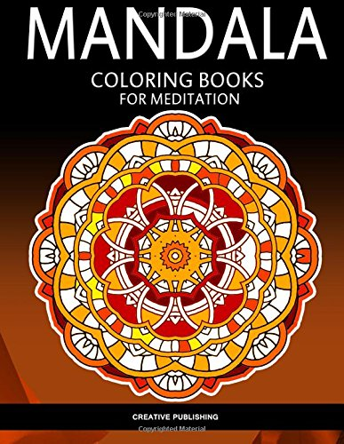 9781517597498: Mandala coloring books for meditation: Stress Relieving Patterns : Creative Publishing - Coloring Books For Adults