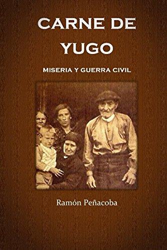 9781517597559: carne de yugo: guerra civil y miseria (Spanish Edition)