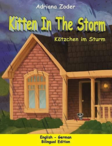 9781517597894: Kitten in the Storm - Katzchen im Sturm: English-German Bilingual Edition (The Izzy Foreign Language Series) (Volume 1)