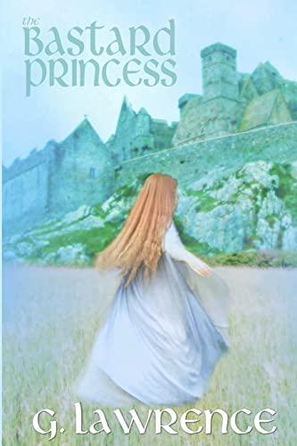 9781517598402: The Bastard Princess (Elizabeth of England Series) (Volume 1)