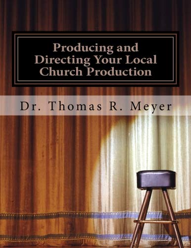 9781517598532: Producing and Directing Your Local Church Production