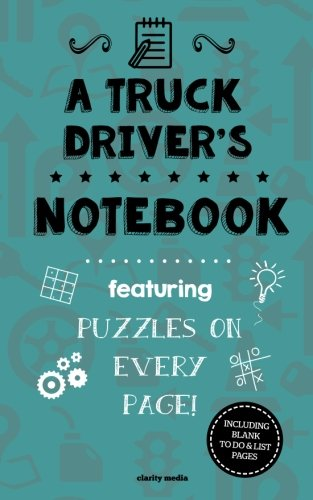 9781517599409: A Truck Driver's Notebook: Featuring 100 puzzles