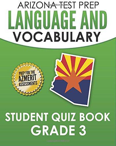 9781517599423: ARIZONA TEST PREP Language & Vocabulary Student Quiz Book Grade 3: Preparation for the AzMERIT Assessments