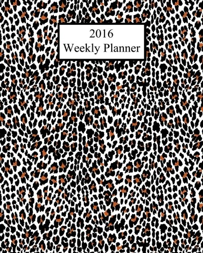 9781517600129: 2016 Weekly Planner: Leopard Print! Plan Your Year!