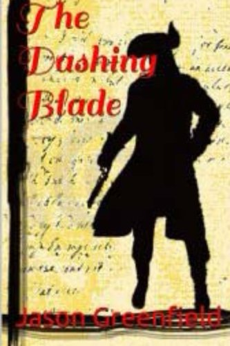 9781517600242: The Dashing Blade (Lords of Hellfire) (Volume 1)