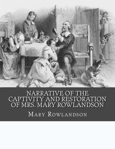 9781517601782: Narrative of the Captivity and Restoration of Mrs. Mary Rowlandson
