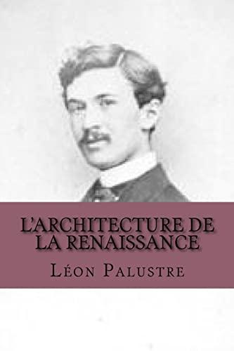 9781517604073: L'architecture de la Renaissance (French Edition)