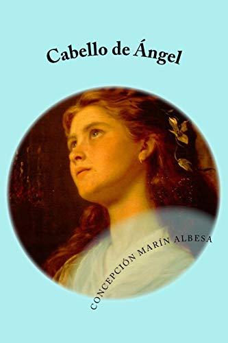 9781517604721: cabello de ángel (Spanish Edition)