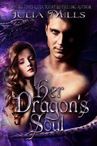 Her Dragon s Soul (Paperback): Julia Mills