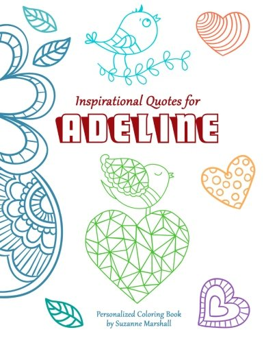 9781517606206: Inspirational Quotes for Adeline: Personalized Coloring Book with Inspirational Quotes for Kids (Personalized Books)