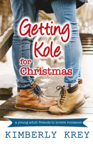 9781517610722: Getting Kole for Christmas: A Young Adult Novella