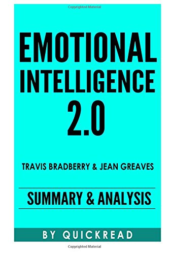 9781517610999: Emotional Intelligence 2.0: By Travis Bradberry and Jean Greaves | Summary & Analysis
