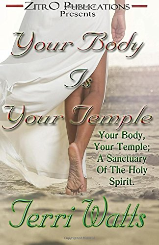 9781517612153: Your Body Is Your Temple