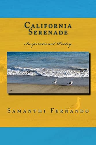 9781517612658: California Serenade: Inspirational Poetry