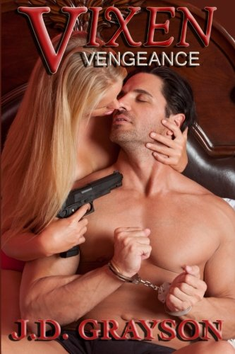 Vixen: Vengeance (Paperback): J D Grayson