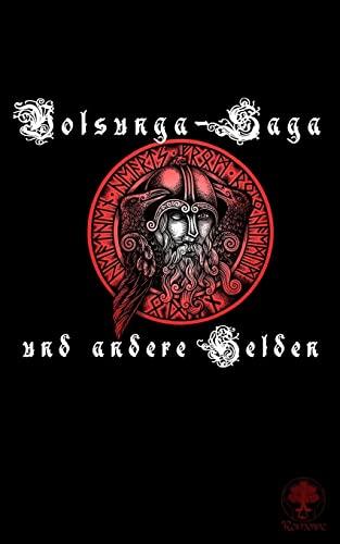 9781517618674: Volsunga-Saga und andere Helden (German Edition)