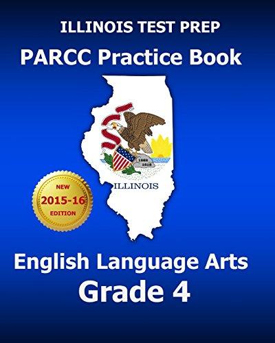 9781517618803: ILLINOIS TEST PREP PARCC Practice Book English Language Arts Grade 4: Preparation for the PARCC English Language Arts Tests