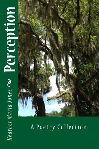 9781517619718: Perception: A Poetry Collection