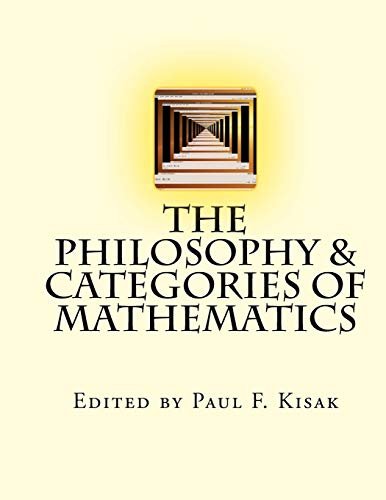 9781517619800: The Philosophy & Categories of Mathematics